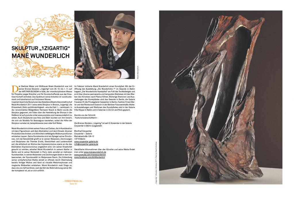 Mané Wunderlich Maler und Bildhauer Skulptur -1zigartig- Presse veröffentlicht - Streetmag- 6.Ausgabe